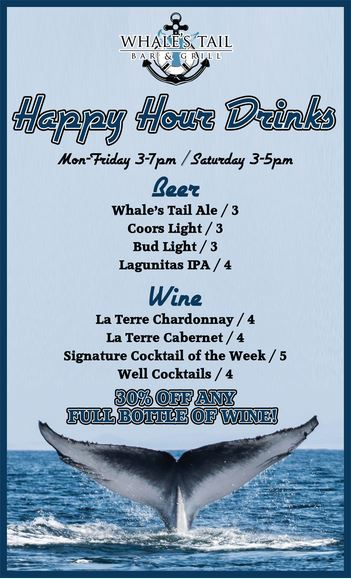 Dollardining whales tail happy hour dring menu